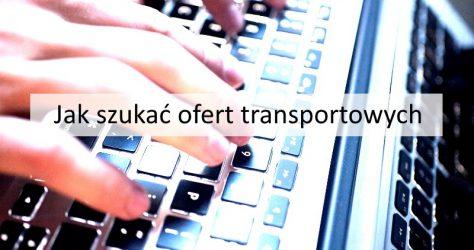 jak szukać ofert transportowych