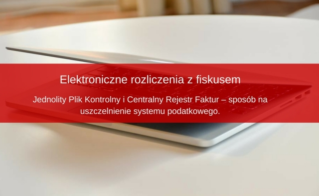 Jednolity Plik Kontrolny i Centralny Rejestr Faktur